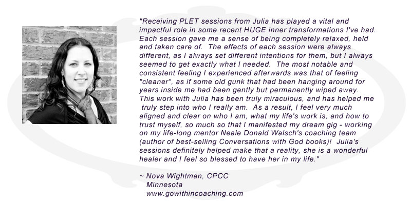 Testimonial for Julia Maria Lloyd--Nova Wightman, Go Within Life Coaching