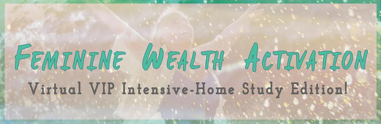 Feminine Wealth Activation Home Study Edition2