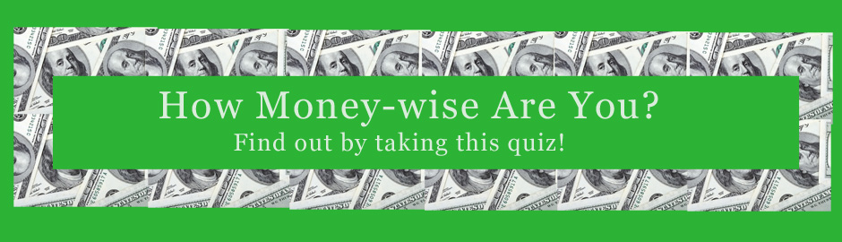 How money-wise are you? Quiz Header
